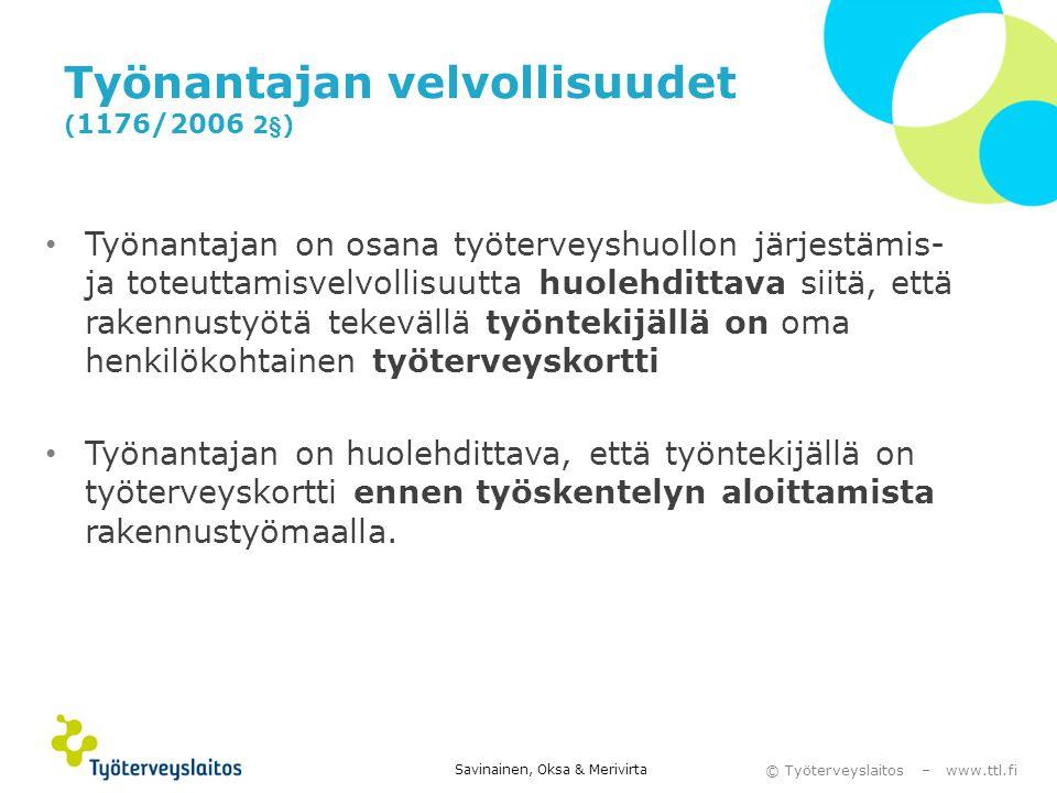 Työnantajan velvollisuudet (1176/2006 2§)