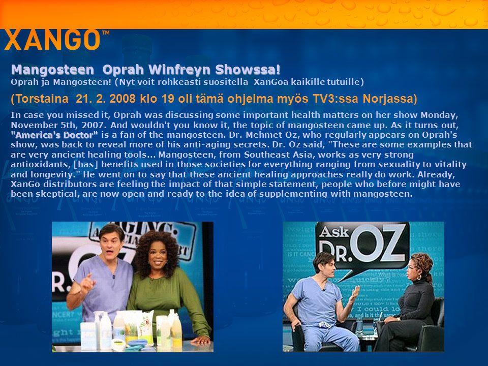Mangosteen Oprah Winfreyn Showssa!