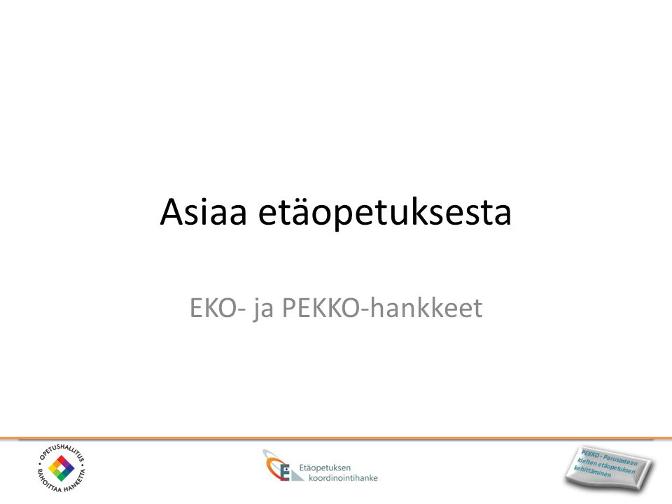 EKO- ja PEKKO-hankkeet