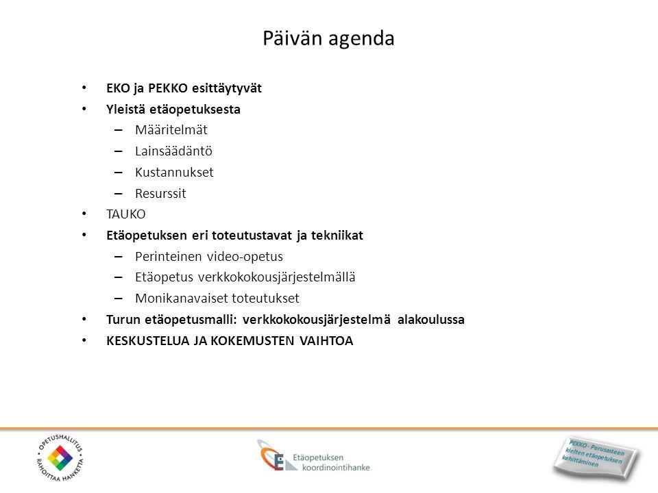 Päivän agenda EKO ja PEKKO esittäytyvät Yleistä etäopetuksesta