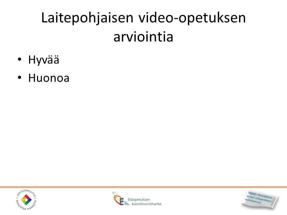 Laitepohjaisen video-opetuksen arviointia