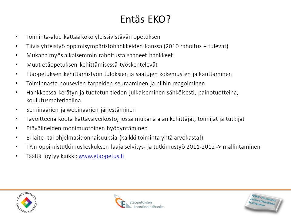 Entäs EKO Toiminta-alue kattaa koko yleissivistävän opetuksen