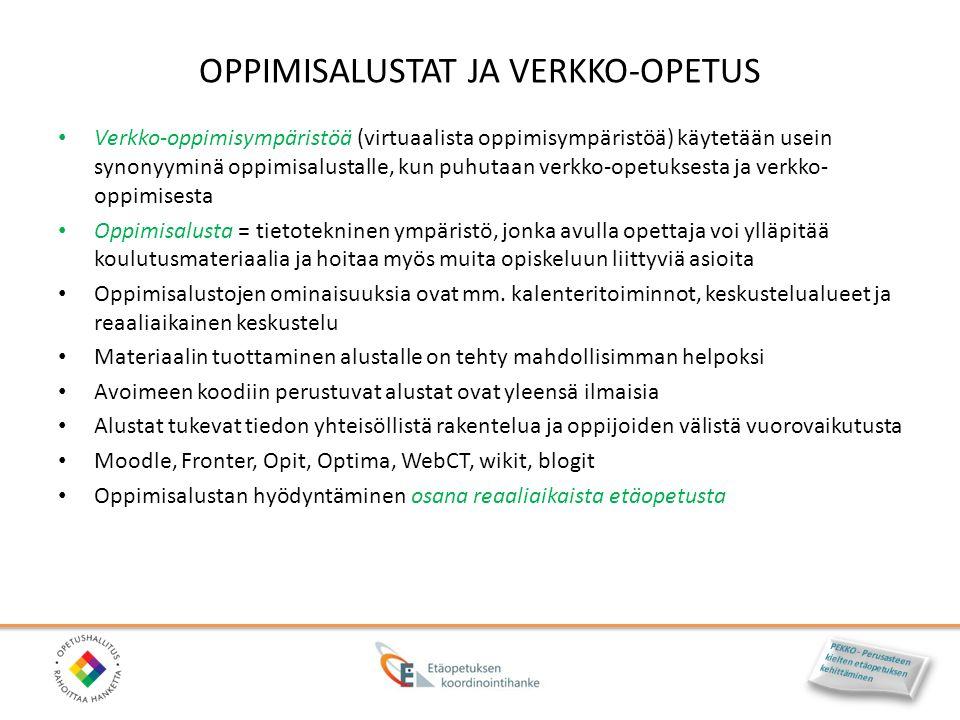 OPPIMISALUSTAT JA VERKKO-OPETUS
