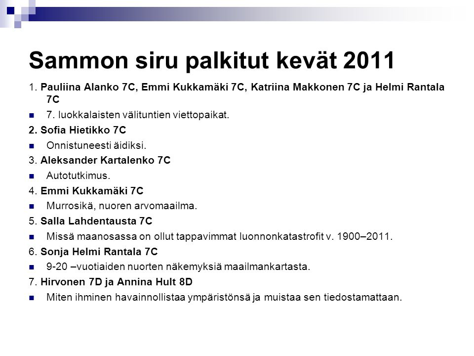 Sammon siru palkitut kevät 2011