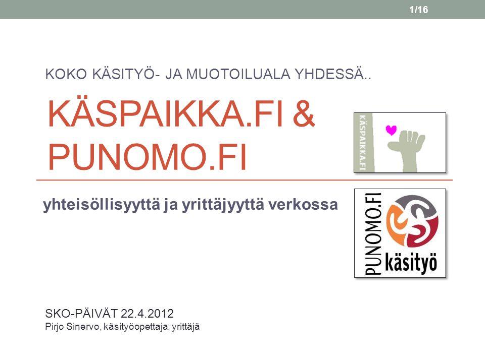 KÄSPAIKKA.fi & PUNOMO.fi