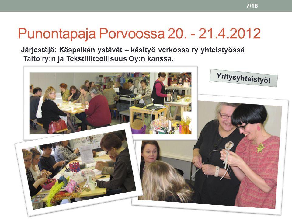 Punontapaja Porvoossa 20. - 21.4.2012