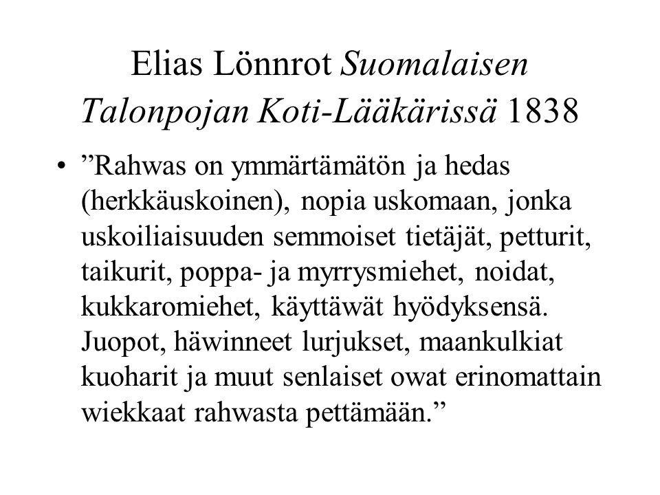 Elias Lönnrot Suomalaisen Talonpojan Koti-Lääkärissä 1838