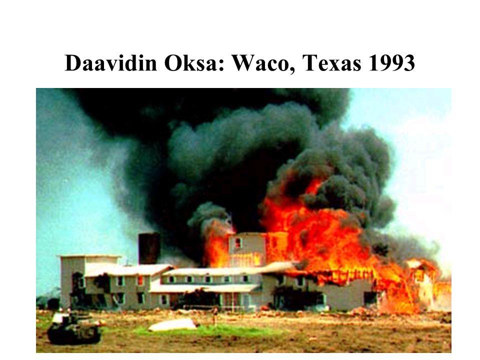 Daavidin Oksa: Waco, Texas 1993