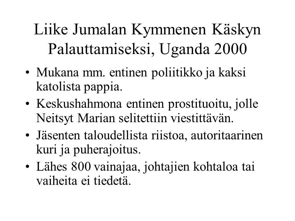 Liike Jumalan Kymmenen Käskyn Palauttamiseksi, Uganda 2000