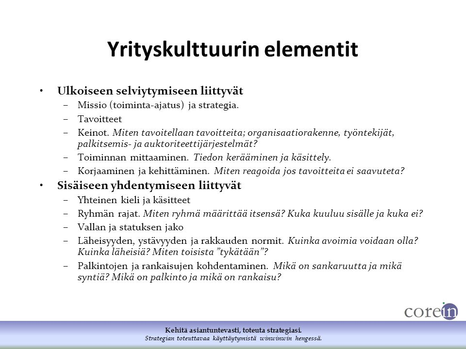 Yrityskulttuurin elementit