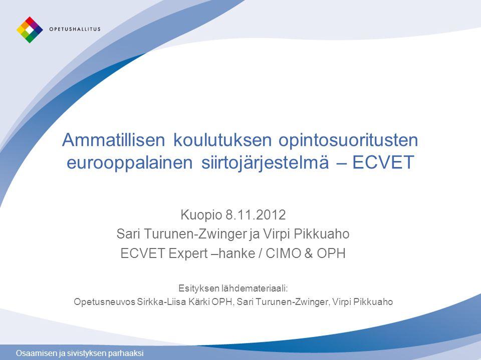 Ammatillisen koulutuksen opintosuoritusten eurooppalainen siirtojärjestelmä – ECVET