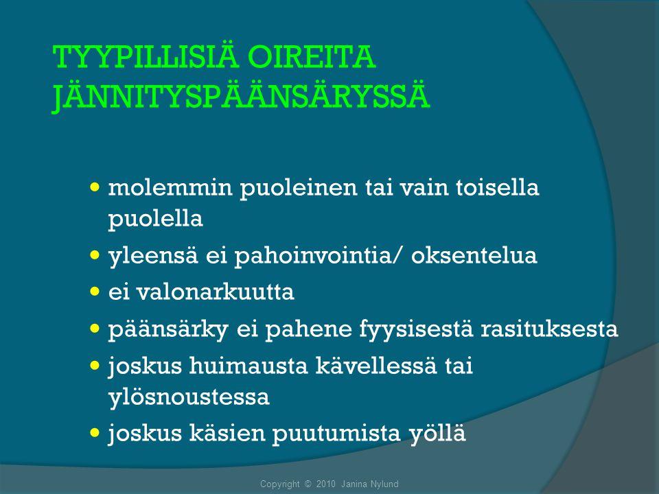 TYYPILLISIÄ OIREITA JÄNNITYSPÄÄNSÄRYSSÄ