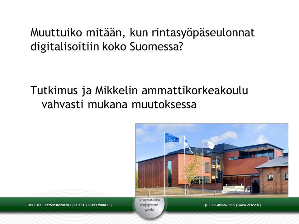 Muuttuiko mitään, kun rintasyöpäseulonnat digitalisoitiin koko Suomessa