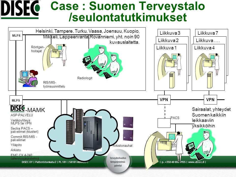 Case : Suomen Terveystalo /seulontatutkimukset