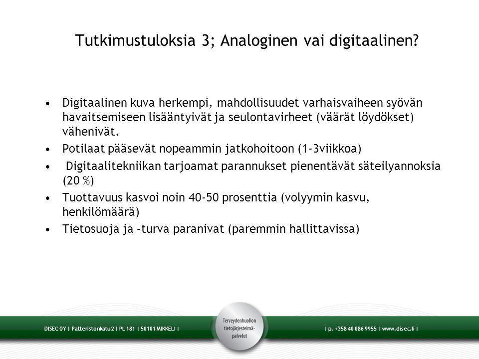 Tutkimustuloksia 3; Analoginen vai digitaalinen