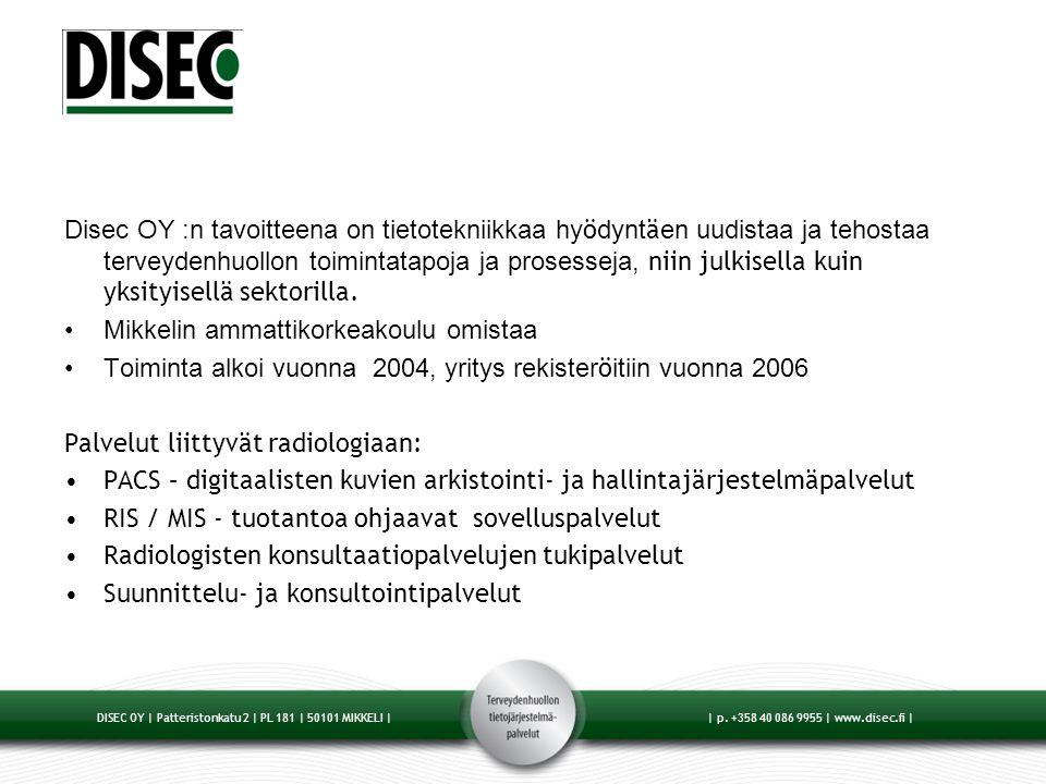 Disec OY :n tavoitteena on tietotekniikkaa hyödyntäen uudistaa ja tehostaa terveydenhuollon toimintatapoja ja prosesseja, niin julkisella kuin yksityisellä sektorilla.