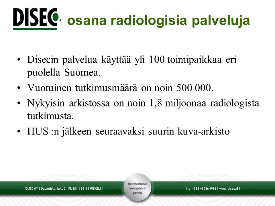 - osana radiologisia palveluja