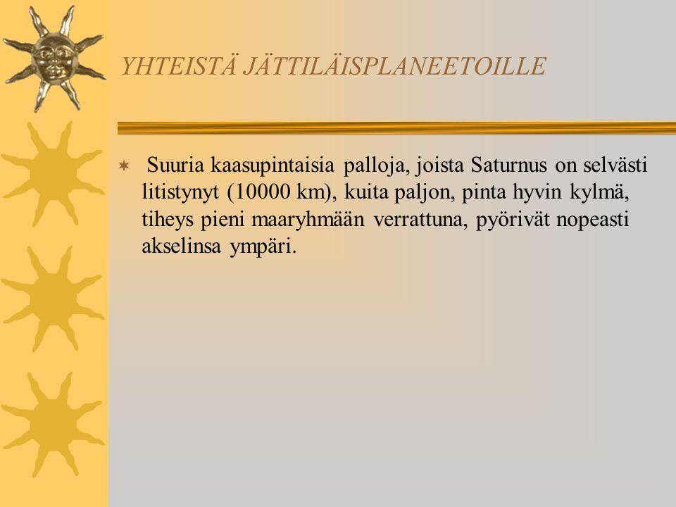YHTEISTÄ JÄTTILÄISPLANEETOILLE