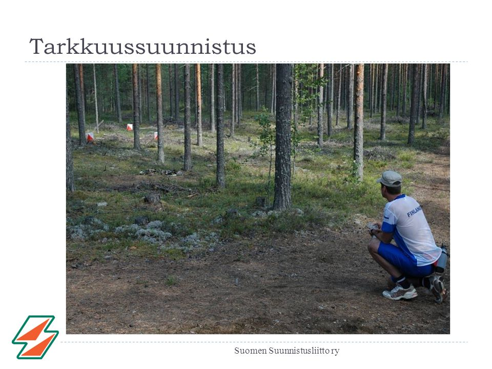 Tarkkuussuunnistus Suomen Suunnistusliitto ry