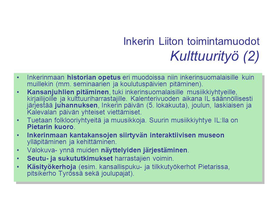 Inkerin Liiton toimintamuodot Kulttuurityö (2)
