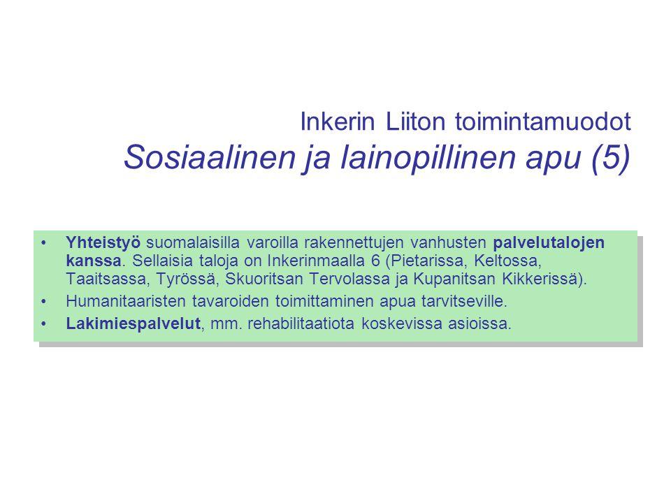 Inkerin Liiton toimintamuodot Sosiaalinen ja lainopillinen apu (5)