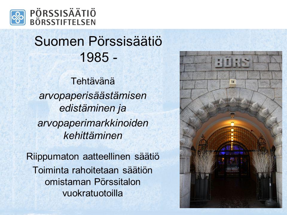 Suomen Pörssisäätiö 1985 - arvopaperisäästämisen edistäminen ja