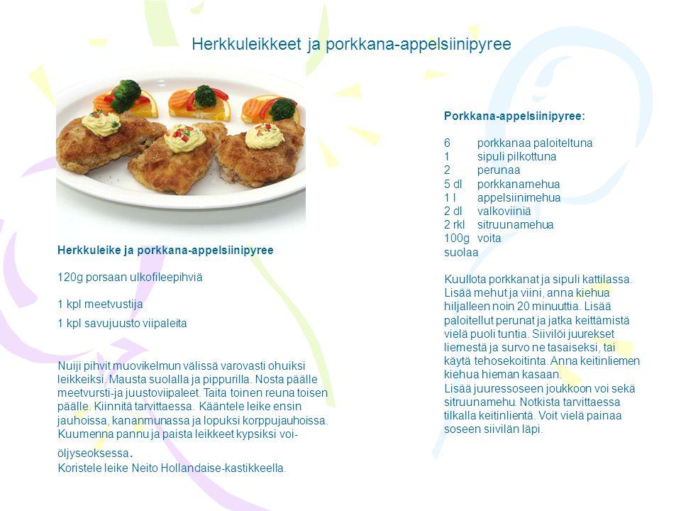 Herkkuleikkeet ja porkkana-appelsiinipyree