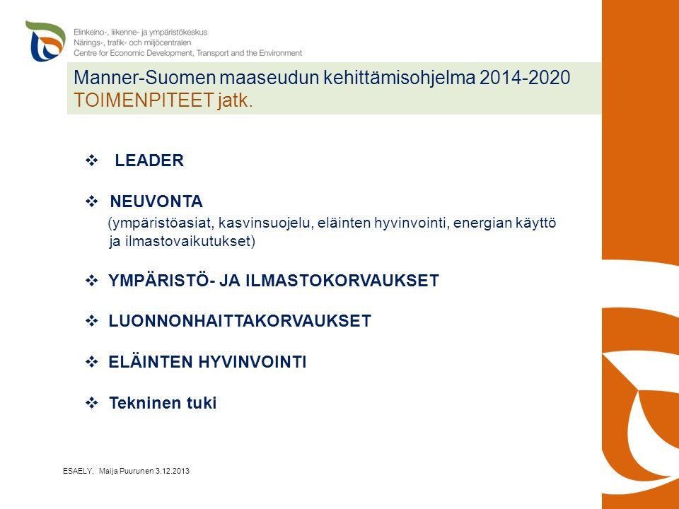 Manner-Suomen maaseudun kehittämisohjelma 2014-2020 TOIMENPITEET jatk.