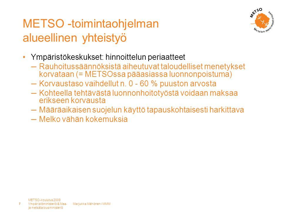 METSO -toimintaohjelman alueellinen yhteistyö