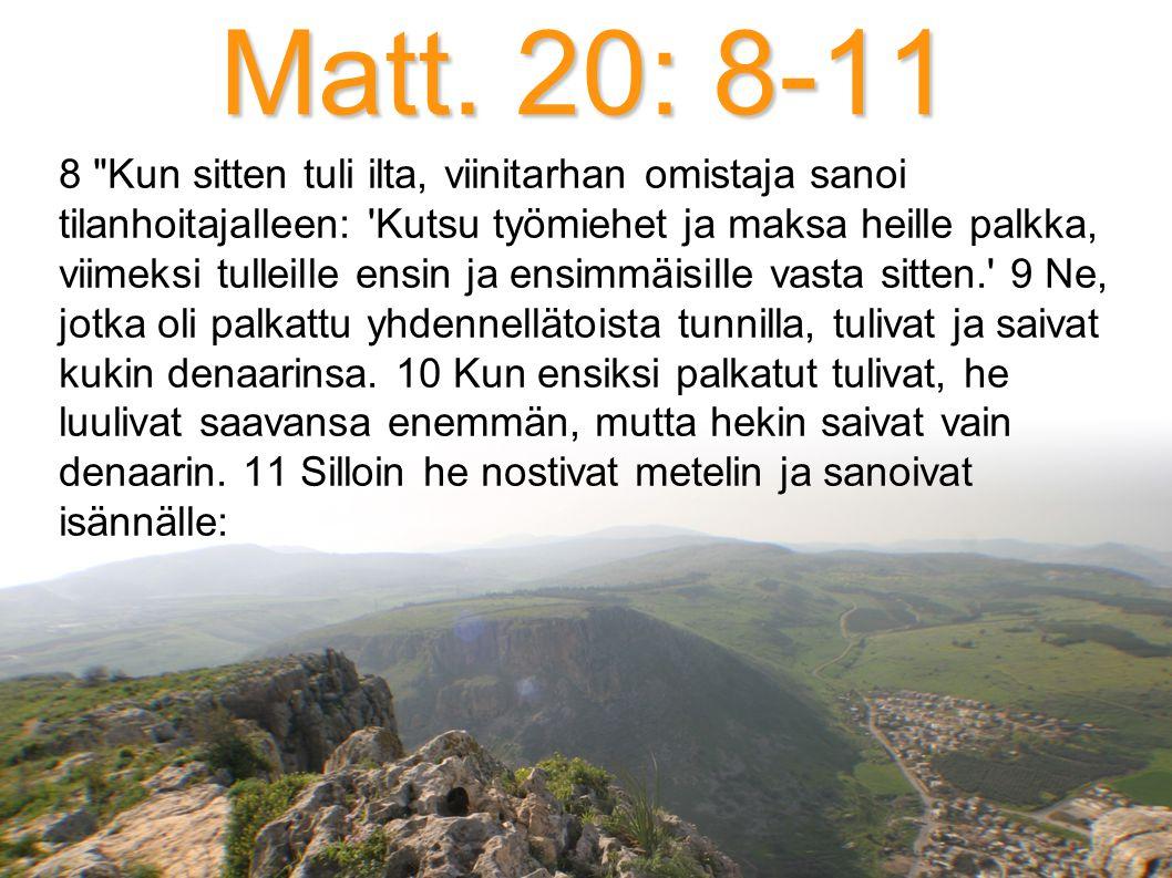 Matt. 20: 8-11