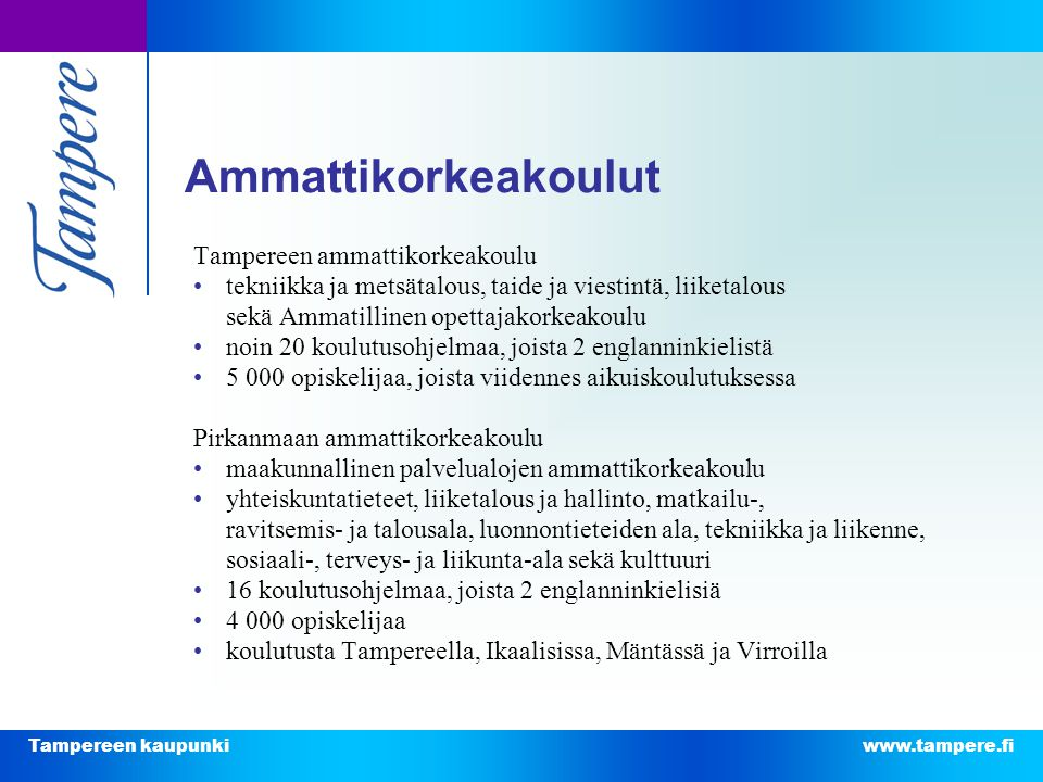 Ammattikorkeakoulut Tampereen ammattikorkeakoulu
