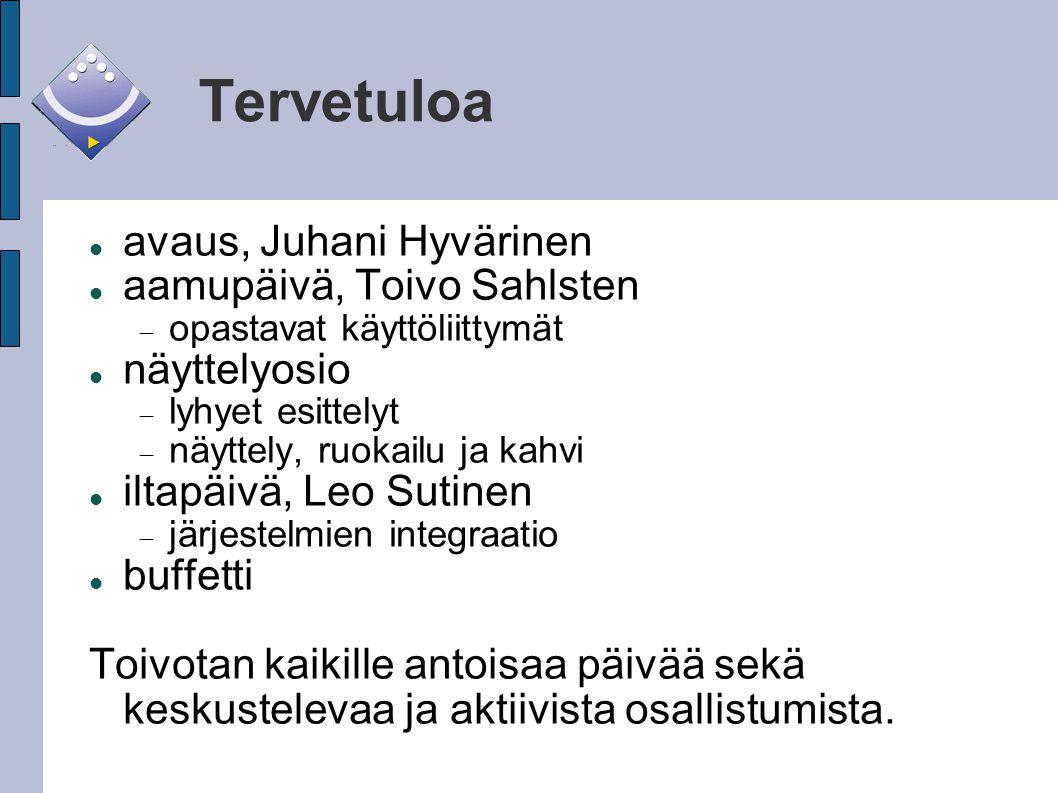 Tervetuloa avaus, Juhani Hyvärinen aamupäivä, Toivo Sahlsten