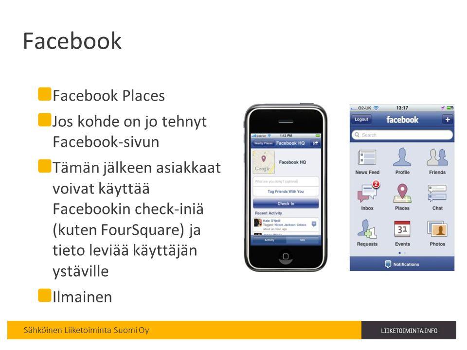 Facebook Facebook Places Jos kohde on jo tehnyt Facebook-sivun