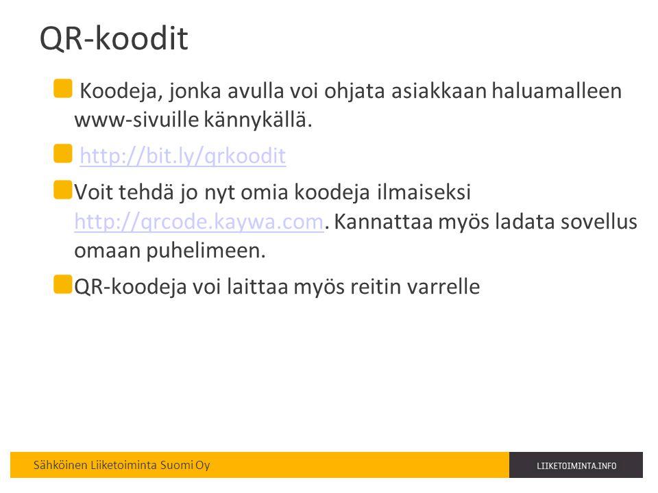 QR-koodit Koodeja, jonka avulla voi ohjata asiakkaan haluamalleen www-sivuille kännykällä. http://bit.ly/qrkoodit.