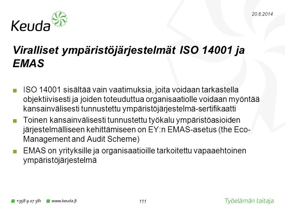Viralliset ympäristöjärjestelmät ISO 14001 ja EMAS