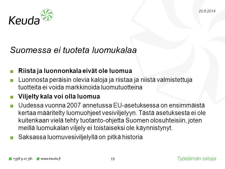 Suomessa ei tuoteta luomukalaa
