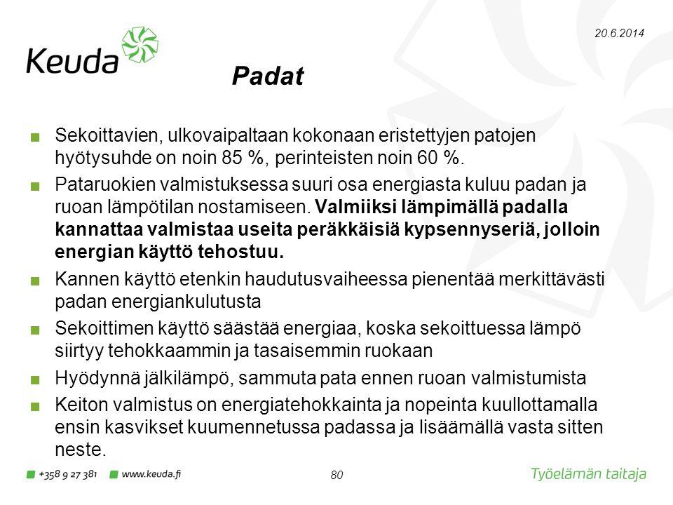 2.4.2017 Padat. Sekoittavien, ulkovaipaltaan kokonaan eristettyjen patojen hyötysuhde on noin 85 %, perinteisten noin 60 %.