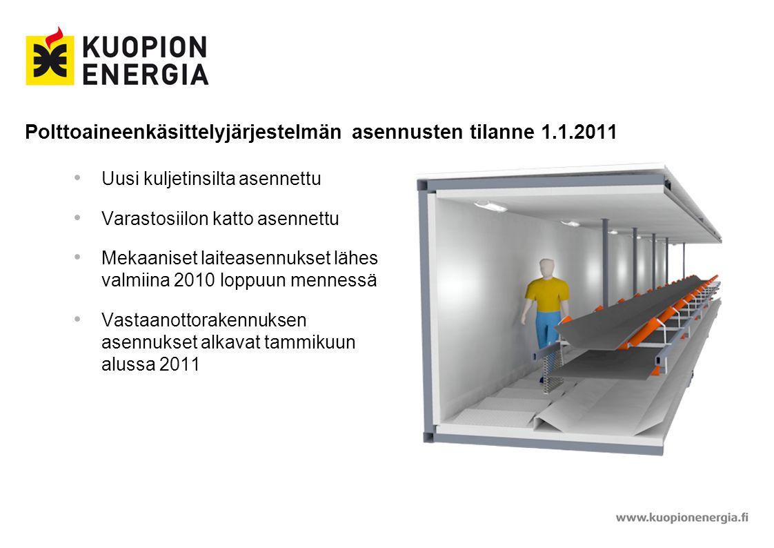 Polttoaineenkäsittelyjärjestelmän asennusten tilanne 1.1.2011