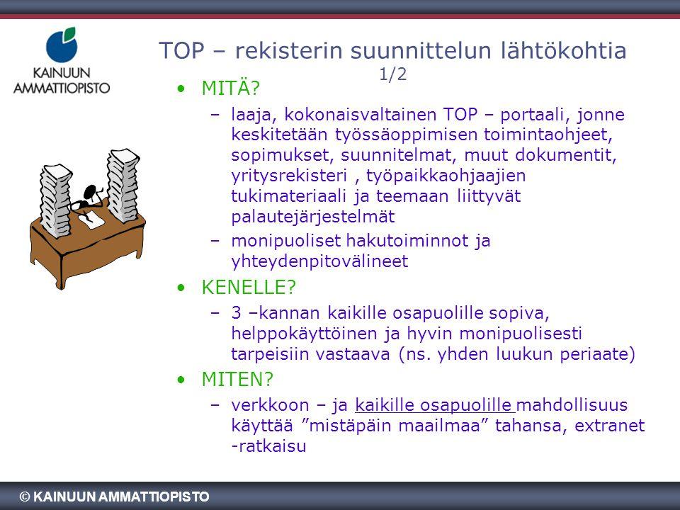 TOP – rekisterin suunnittelun lähtökohtia 1/2