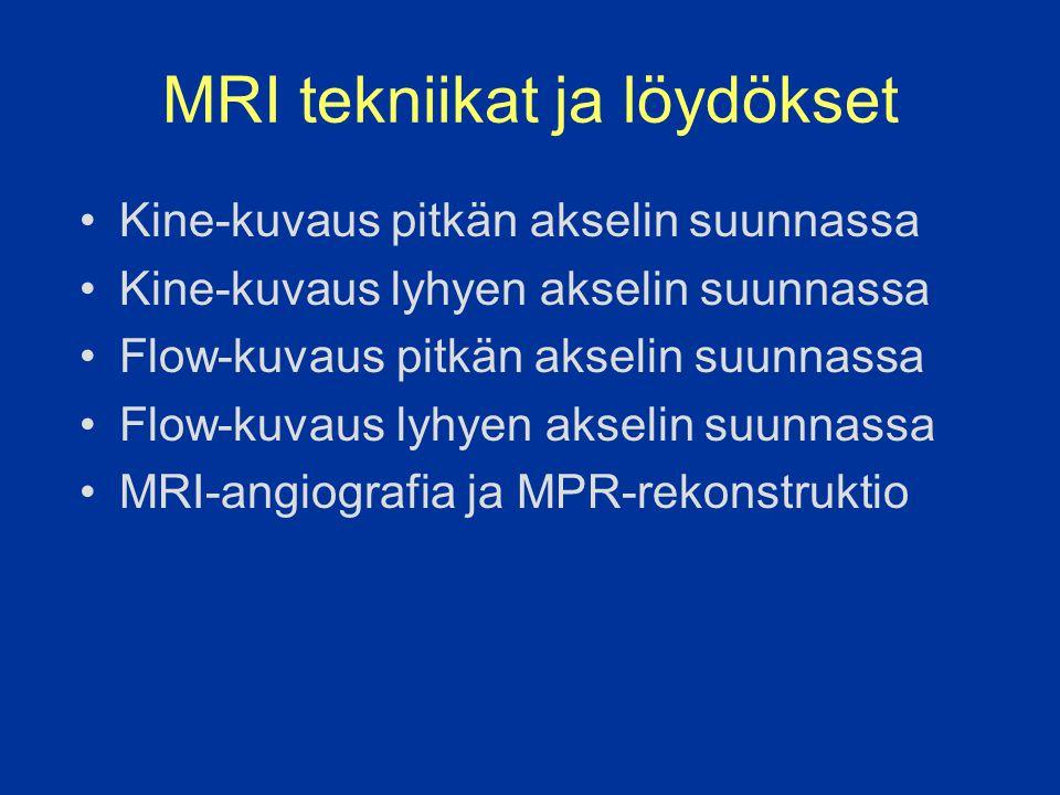 MRI tekniikat ja löydökset