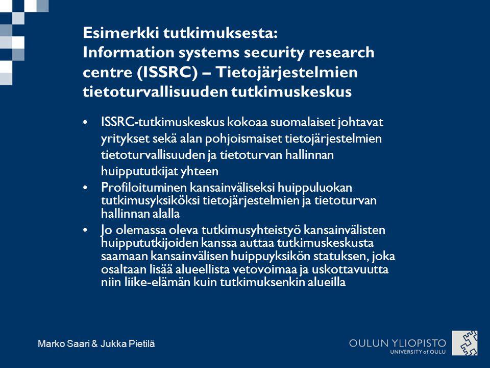 Esimerkki tutkimuksesta: Information systems security research centre (ISSRC) – Tietojärjestelmien tietoturvallisuuden tutkimuskeskus