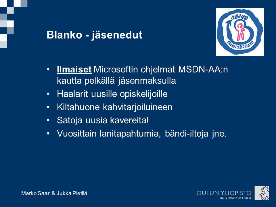 Blanko - jäsenedut Ilmaiset Microsoftin ohjelmat MSDN-AA:n kautta pelkällä jäsenmaksulla. Haalarit uusille opiskelijoille.