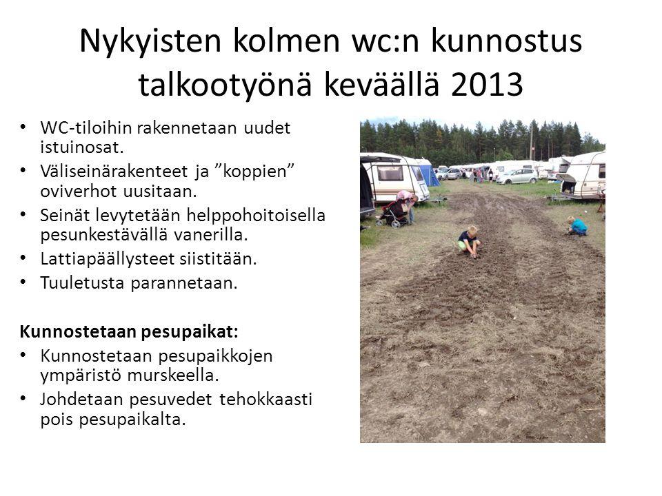 Nykyisten kolmen wc:n kunnostus talkootyönä keväällä 2013