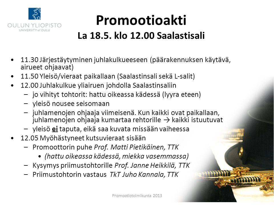 Promootioakti La 18.5. klo 12.00 Saalastisali