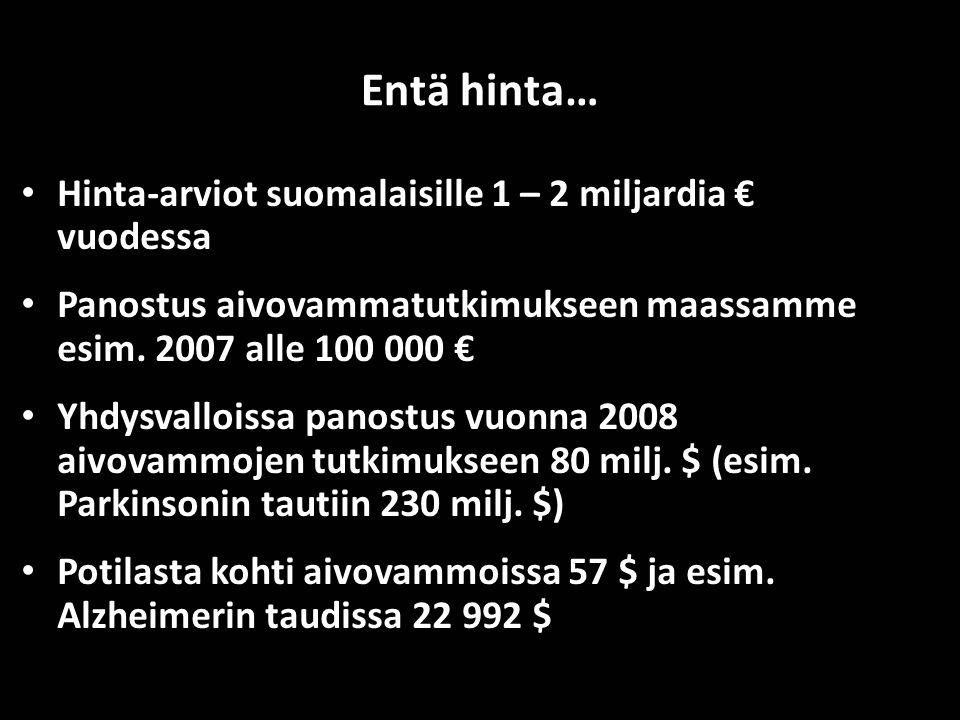 Entä hinta… Hinta-arviot suomalaisille 1 – 2 miljardia € vuodessa