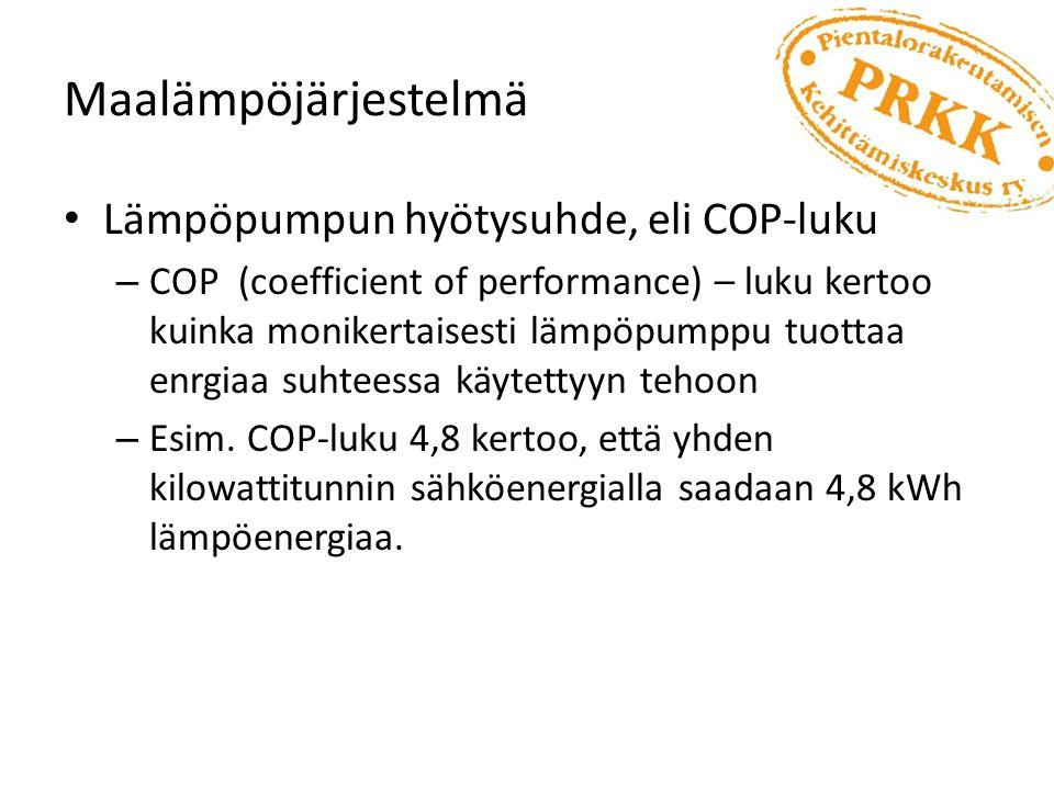 Maalämpöjärjestelmä Lämpöpumpun hyötysuhde, eli COP-luku