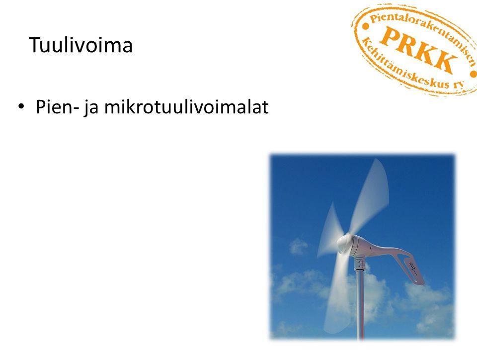 Tuulivoima Pien- ja mikrotuulivoimalat