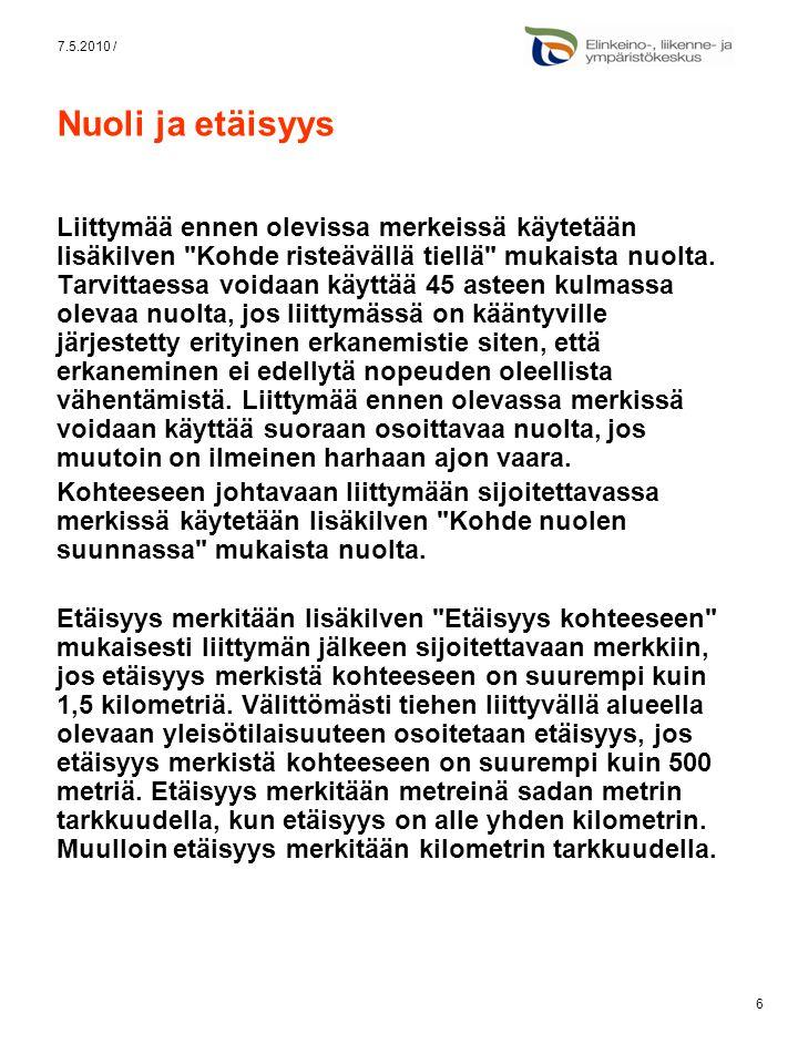 7.5.2010 / Nuoli ja etäisyys.