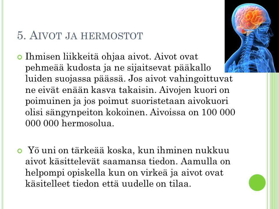 5. Aivot ja hermostot