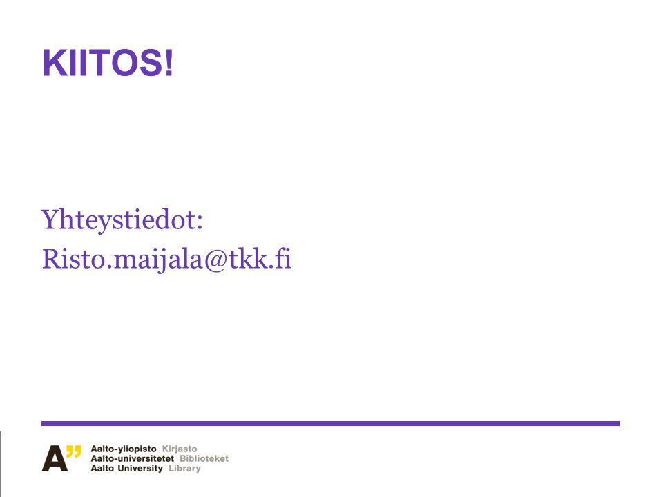 Yhteystiedot: Risto.maijala@tkk.fi
